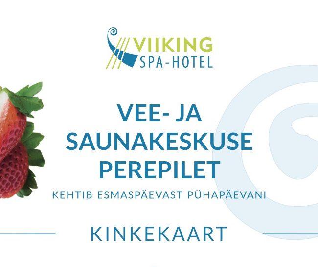 Kinkekaart vee- ja saunakeskus I Viiking Spaa Hotell Pärnus I Kinkekaart e-pood