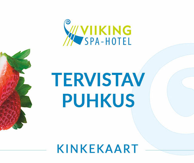 Kinkekaart Tervistav puhkus I Viiking Spaa Hotell Pärnus I Kinkekaart e-pood